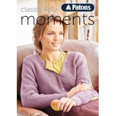 Patons Pattern Book: Classic 4 Ply Moments