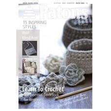 Patons Pattern Book: Wool Blend Aran: Learn To Crochet